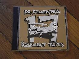 Dr Demento Basement Tapes - 15 dr demento basement tapes everything is so weird in politics