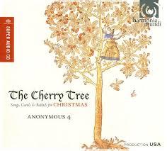 the cherry tree songs carols u0026 ballads for christmas anonymous