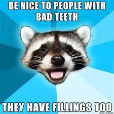 Bad Teeth Meme - bad teeth meme on imgur