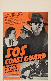 sos coast guard serial republic picture 1937 the bela sos coastguard window card