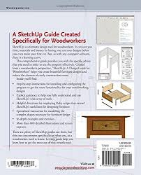 sketchup a design guide for woodworkers complete illustrated