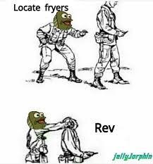 Rev Up Those Fryers Meme - rev up those fryers meme by geezus97 memedroid