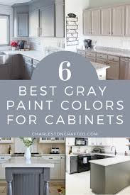 blue gray painted kitchen cabinets the 6 best gray paint colors for cabinets