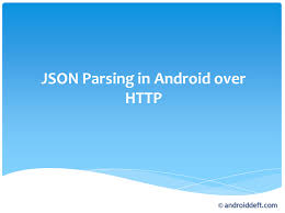 android json json parsing in android http androiddeft