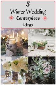 5 winter wedding centerpiece ideas u2013 postbit net