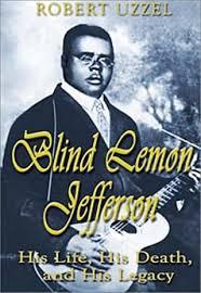 Blind Lemon Jefferson Matchbox Blues Sheet Music Blind Lemon Jefferson His Life His Death And His