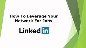 Jobs Search by Leverage Your Network For Linkedin Jobs Search Youtube