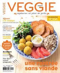 cuisine sans viande magazine esprit veggie 2 pour une rentrée sans viande biodélices