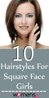 hairstyles for angular faces top 10 hairstyles for square face girls womensok com