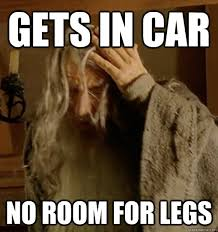 Tall People Problems Meme - gets in car no room for legs tall people problems quickmeme