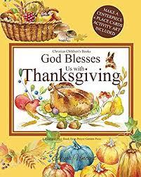god blesses us with thanksgiving christian children s books a god