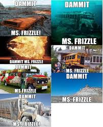 School Bus Meme - dammit ms frizzle is my favorite new meme share pictures of
