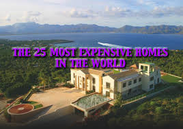 most expensive homes for sale in the world 25 most expensive homes in the world refined guy
