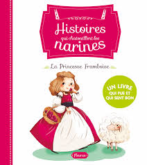 livre la princesse framboise collection delrieu ariane