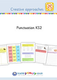 creative approaches to teaching punctuation at ks2 teachit primary