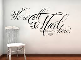 Wall Stickers Cats Alice In Wonderland Cheshire Cat We Re All Mad Here Wall Decal
