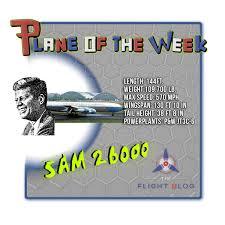 plane of the week jfk u0027s air force one vc 137c sam 26000 the
