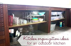 Ideas For Outdoor Kitchen by Kitchen Organization Ideas For An Outdoor Kitchen Ask Anna