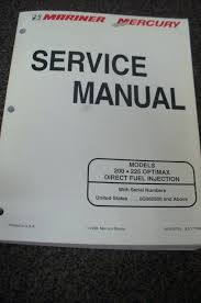 mercury mariner outboard service manual 200 u0026 225 optimax dfi 90