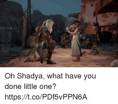 What Have You Done Meme - oh shadya what have you done little one httpstcopdf5vppn6a one