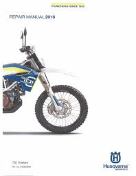 husqvarna workshop service manual 2016 701 enduro u2022 25 00 picclick