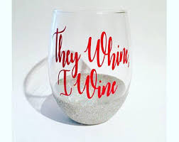 whine wine glass etsy