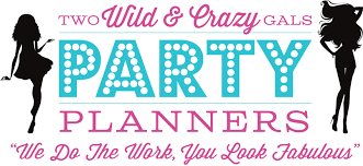 party planner two gals party planning we do the work you look