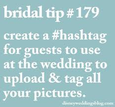 wedding tips bridal tip 179 create a hashtag for guests to use at the