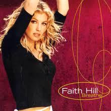 Faith Hill When The Lights Go Down Breathe Faith Hill Song Wikipedia