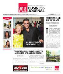westchester county business journal 081814 by wag magazine issuu