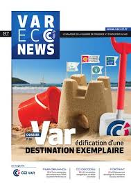 chambre de commerce et d industrie du var var eco n 7 by cci du var issuu