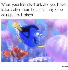 Stupid Friends Meme - 24 relatable memes about protecting your friends
