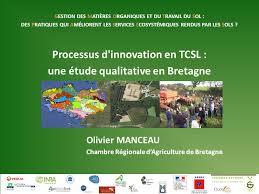 chambre r ionale d agriculture bretagne processus d innovation en tcsl une étude qualitative en bretagne