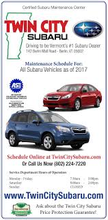 subaru maintenance schedules twin city subaru vermont