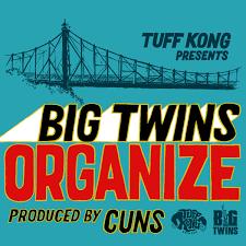 big twins organize prod cuns tuff kong records