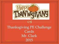 thanksgiving pe and instant teach me p e