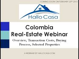 how to buy real estate in colombia webinar 1 youtube