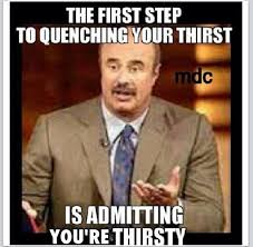 Thirsty Guys Meme - 107 best funny things images on pinterest ha ha funny stuff and