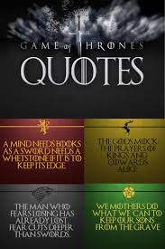 the 25 best game of thrones quotes ideas on pinterest game of