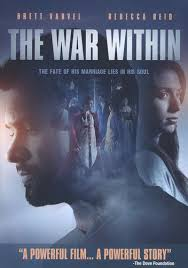 the war within powerful christian film brett varvel rebecca reid