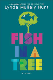 review fish in a tree by lynda mullaly hunt