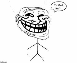 U Mad Meme Face - u mad bro imgflip