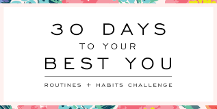Best Challenge Sign Up For The Challenge 30 Days To Your Best You Day