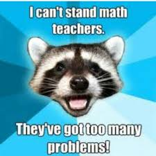 Meme Jokes Humor - mathpics mathjoke haha humor pun mathmeme meme joke math teacher