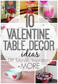 valentines table centerpieces table decorations ideas ideas valentines day