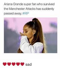 Ariana Grande Meme - ariana grande super fan who survived the manchester attacks has