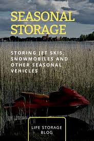 storage tips for jet skis snowmobiles and other seasonal toys