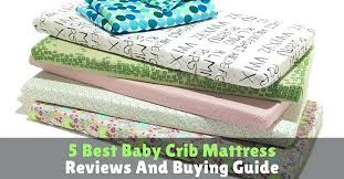 Crib Mattress Reviews 2013 Crib Mattresses Reviews Baby Crib Mattress Reviews 2014 Mylions