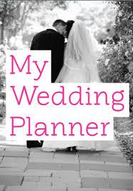 our wedding planner my wedding planner wedding ideas 2018