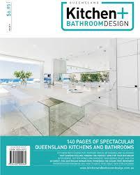 kitchen and bathroom magazine utopia kitchen and bathroom magazine